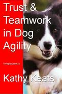 Trust & Teamwork in Dog Agility