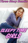 Sleepy Time Girls - A Three Story Bundle