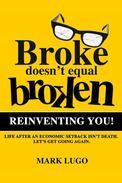 Broke Doesn't Equal Broken