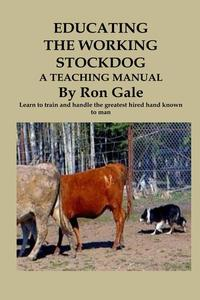 Educating the Working Stockdog