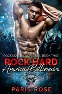 Rock Hard American Billionaire