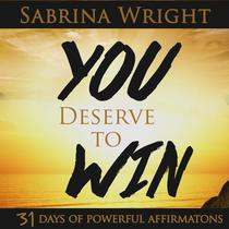You Deserve To Win