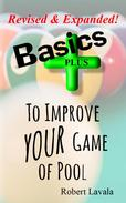 Basics - PLUS - To Improve Your Game of Pool