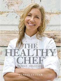 Purely Delicious: Healthy Chef