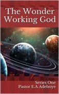 The Wonder Working God
