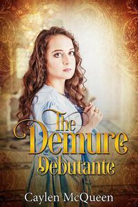 The Demure Debutante