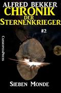 Sieben Monde - Chronik der Sternenkrieger #2