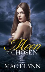 Moon Chosen #6 (BBW Werewolf / Shifter Romance)