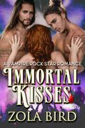 Immortal Kisses (A Vampire Rock Star Romance)