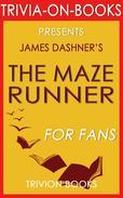 The Maze Runner by James Dashner (Trivia-On-Books)