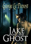Jake and the Ghost