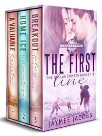 The First Line: The Dallas Comets Books 1-3