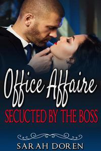 Erotic Romance: Office Affaire - Seducted By The Boss