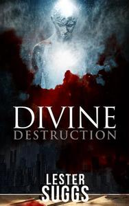 Divine Destruction