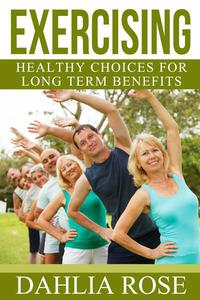 Exercising For Long Term Benefits