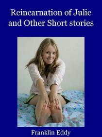 Reincarnation of Julie and Other Short stories