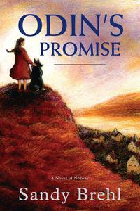 Odin's Promise: A Novel of Norway