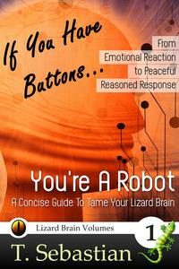 If You Have Buttons... You're A Robot