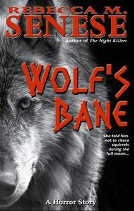 Wolf's Bane: A Horror Story