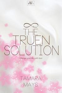 The Truen Solution