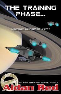 Operation Retribution: The Training Phase