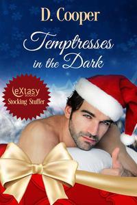 Temptresses in the Dark