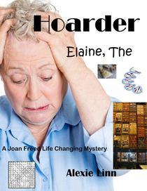 Elaine The Hoarder