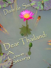 Dear Thailand: A Love Story