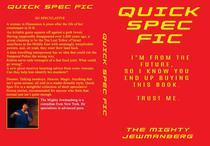 Quick Spec Fic