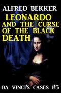 Da Vinci's Cases #5: Leonardo and the Curse of the Black Death