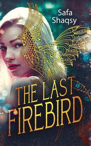 The Last Firebird (Free chapters)