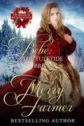 Bebe: The Yuletide Bride