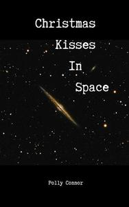 Christmas Kisses in Space