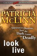 Look Live (Caught Dead in Wyoming, Book 5)