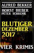 Blutiger Dezember 2017: Vier Krimis