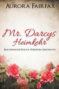 Mr. Darcys Heimkehr