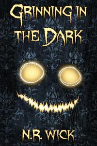 Grinning in the Dark (Dark Ascension: A Demon Anthology)