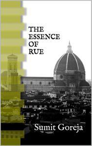 The Essence of Rue