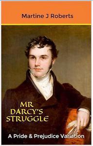 Mr Darcy's Struggle