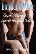 Bondage Muse: Bound & Blowing My Favorite Romance Writer