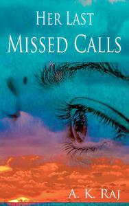 Her Last Missed Calls