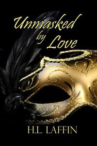 Unmasked by Love