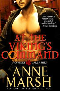 At the Viking's Command: Paranormal Shifter Biker Romance (Warriors Unleashed Book 2)