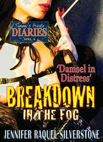 Tammy's Private Diaries - April 4 - Breakdown In The Fog - 'Damsel In Distress'