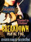 Tammy's Private Diaries - April 4 - Breakdown In The Fog - 'Damsel In Distress'