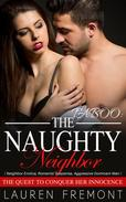 TABOO: The Naughty Neighbor: The Quest to Conquer Her Innocence