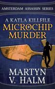 Microchip Murder - A Katla KillFile