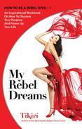 My Rebel Dreams Journal & Workbook