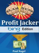 Slam Dunk Profit Jacker Bing Edition