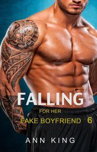 Falling for her Fake Boyfriend: 6